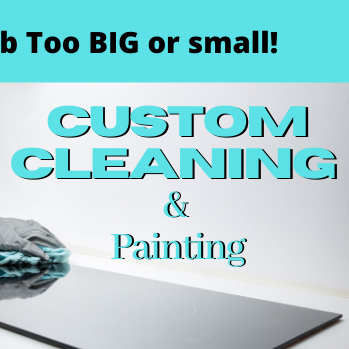 Custom Cleaning & Painting