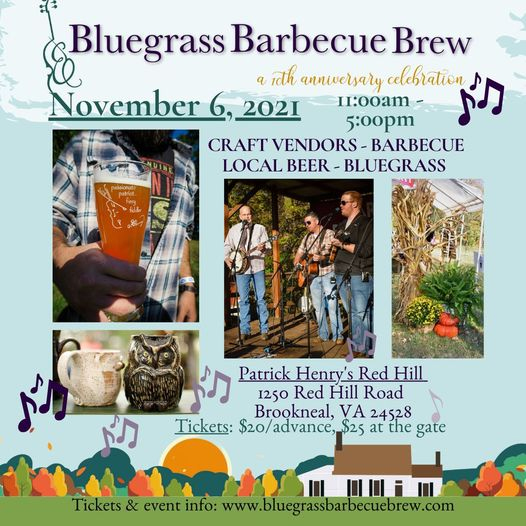 Annual Bluegrass, Barbecue & Brew Festival at Patrick Henry's Red Hill